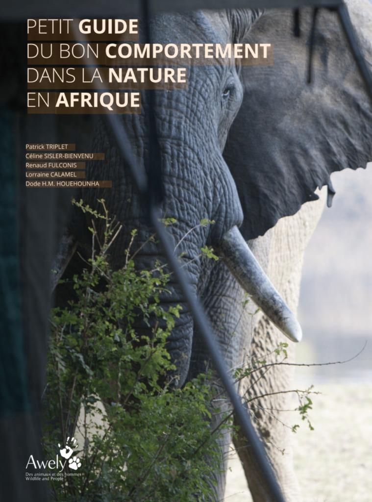 Petit Guide Du Bon Comportement Dans La Nature En Afrique